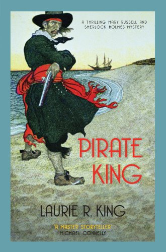 Pirate King (A Mary Russell & Sherlock Holmes Mystery)