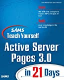 Sams Teach Yourself Active Server Pages 3.0 in 21 Days (Sams Teach Yourself...in 21 Days (Paperback))