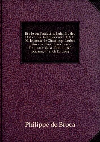 etude-sur-lindustrie-huitriasre-des-etats-unis-faite-par-ordre-de-sem-le-comte-de-chassloup-laubat-s