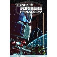 Transformers: Primacy by Chris Metzen (17-Mar-2015) Paperback
