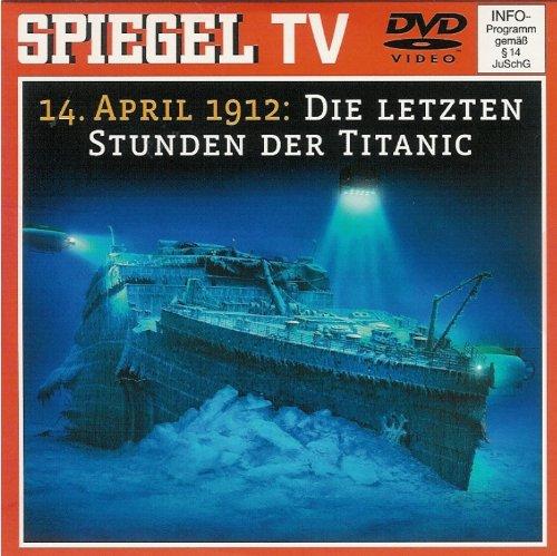 Spiegel TV DVD Nr. 33: 14. April 1912: Die letzten Stunden der Titanic