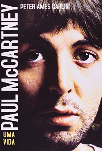 Paul McCartney. Uma Vida (Em Portuguese do Brasil)