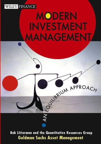 Modern Investment Management: An Equilibrium Approach (Wiley Finance)