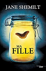 Ma fille (THRILLER) (French Edition)