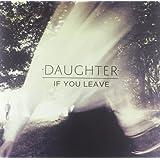 If You Leave [Vinyl LP] [Vinyl LP]