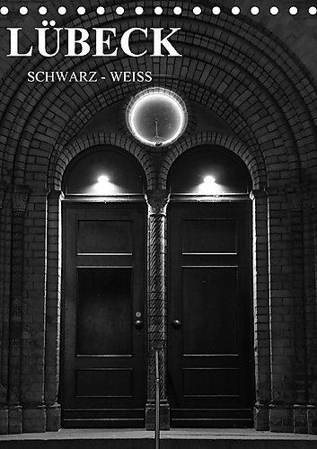 lubeck-schwarz-weiss-tischkalender-2017-din-a5-hoch-lassen-sie-sich-von-lubeck-verzaubern-in-schwarz