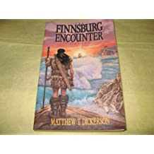 The Finnsburg Encounter by Matthew T. Dickerson (1991-02-02)