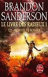 Le Livre des Radieux , Volume 1 (Les Archives de Roshar, Tome 2)