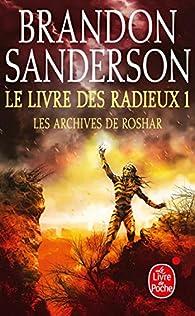 Les Archives de Roshar, tome 2, volume 1 : Le Livre des Radieux (I) par Brandon Sanderson