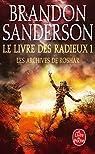 Les Archives de Roshar, tome 2, volume 1 : Le Livre des Radieux (I) par Sanderson