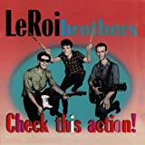 Songtexte von The LeRoi Brothers - Check This Action!