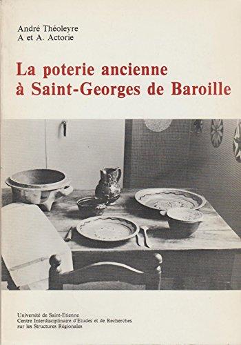 La poterie ancienne à Saint-Georges de Baroille
