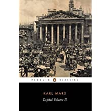 Capital : A Critique of Political Economy (Penguin Classics) (Volume 2) by Karl Marx (1993-03-01)