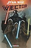 Star Wars vector, Tome 1 :