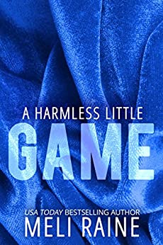 A Harmless Little Game (Harmless #1) (English Edition) di [Raine, Meli]