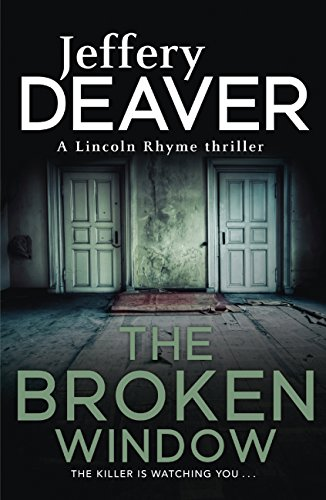 The Broken Window: Lincoln Rhyme Book 8