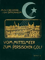 Vom Mittelmeer zum persischen Golf; Band 2