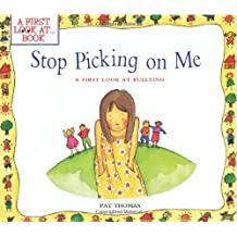 Stop Picking on Me! (First Look at Books (Paperback))