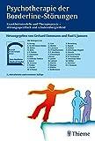 Psychotherapie der Borderline-Störungen: Krankheitsmodelle und Therapiepraxis - störungsspezifisch und schulenübergreife (Reihe, PSYCHOTHER.-MODULE) - Gerhard Dammann