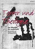 Image de Terror und Theologie: Zur Aktualität der Apokalyptik
