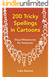 200 Tricky Spellings in Cartoons: Visual Mnemonics for Everyone (English Edition)