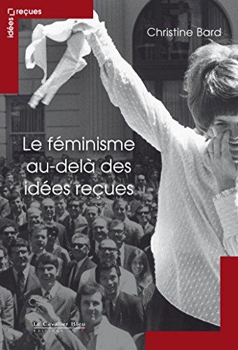 Le féminisme au-delà des idées reçues