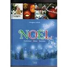 Noël : Traditions, déco, recettes