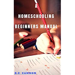 A HomeSchooling Beginners Manual