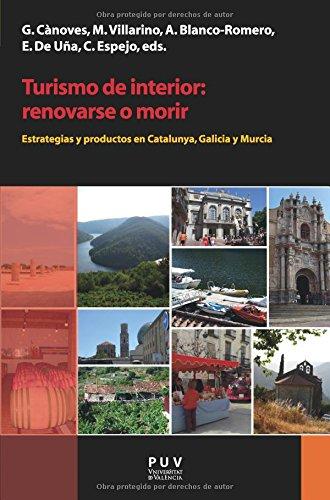 Descargar Libro Turismo de interior:renovarse o morir (Desarrollo Territorial) de Aa.Vv.
