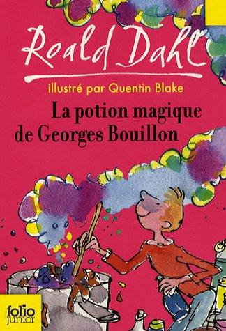 """<a href=""""/node/16701"""">La potion magique de Georges Bouillon</a>"""