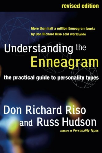 Understanding the Enneagram: The Practical Guide to Personality Types por Don Richard Riso