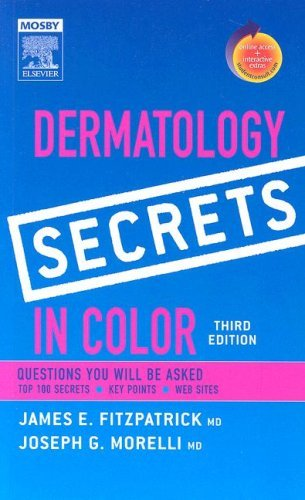 Dermatology Secrets in Color: With STUDENT CONSULT Online Access by James E. Fitzpatrick MD (2006-10-03)