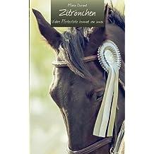 Zitrönchen: Wahre Pferdestärke kommt von innen