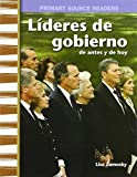 Lideres de Gobierno de Antes Y de Hoy (Government Leaders Then and Now) (Spanish Version) (My Community Then and Now) (Primary Source Readers)