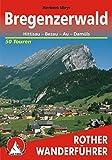 Bregenzerwald: Hittisau - Bezau - Au - Damüls. 50 Touren (Rother Wanderführer)