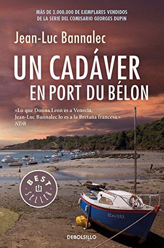 Un cadáver en Port du Bélon (Comisario Dupin 4) (BEST SELLER) por Jean-Luc Bannalec