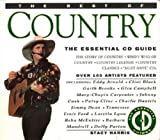 The Best of Country: The Essential Cd Guide (The Essential Cd Guides)