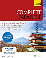 Complete Japanese Beginner to Intermediate Book and Audio Course: Learn to read, write, speak and understand a