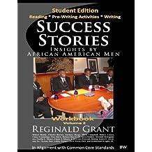 Success Stories Insights by African American Men -Workbook v2: Workbook V 2 bw: Volume 1 (SSIAAM - Student Workbook)