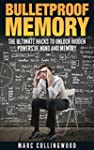 Memory: Bulletproof Memory: Advanced...
