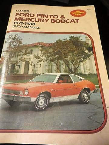 Ford Pinto and Mercury Bobcat 1971-1980 Shop Manual