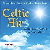 Celtic Air: Musik zum Träumen und Genießen