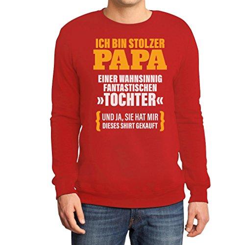 Geschenk für Vater - Ich Bin Stolzer Papa Einer Fantastischen Tochter Sweatshirt Rot