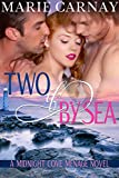 Two If By Sea: Menage Romance Novel (Midnight Cove Menage Book 3)