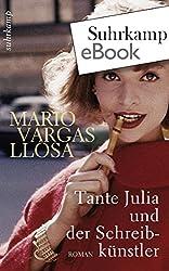 Tante Julia und der Schreibkünstler: Roman. Neu übersetzt von Thomas Brovot (suhrkamp taschenbuch)
