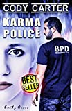 Karma Police: Cody Carter (Carter Series)