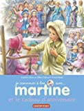 Image de Je commence à lire avec Martine, Tome 13 : Martine et le cadeau d'anniversaire