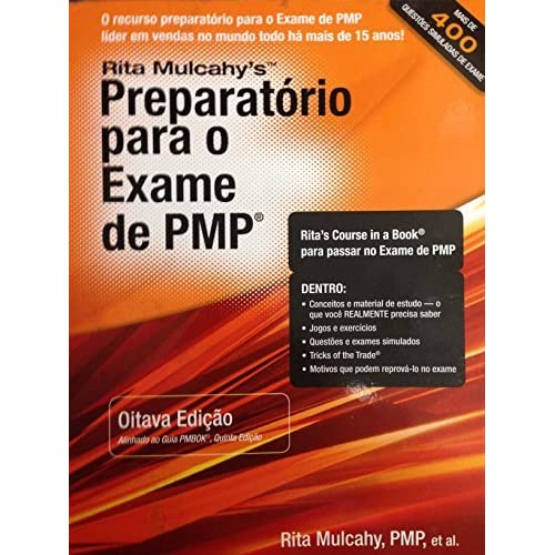 Preparatorio para o exame de PMP / Preparation for the PMP exam: Aprendizando Acelerado Para Passar No Exame De Pmp Do Pmi (Portuguese Edition) by Rita Mulcahy (2013-09-01)