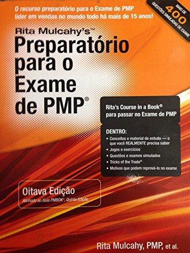 Preparatorio para o exame de PMP / Preparation for the PMP exam: Aprendizando Acelerado Para Passar No Exame De Pmp Do Pmi (Portuguese Edition) by Rita Mulcahy (2013-09-01)