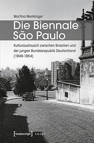 Die Biennale Sao Paulo: Kulturaustausch zwischen Brasilien und der jungen Bundesrepublik Deutschland (1949-1954) (Image)